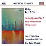 Glass: String Quartet No. 5 - Suite from Dracula - String Sextet