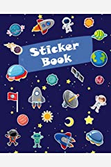Sticker Book: Space Rockets Planets Icons Blank Sticker Book for Boy Collection Notebook Page Size 8x10 Inches 80 Pages Children Family Kids Activity Book (Ultimate Sticker book) Paperback