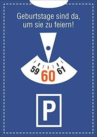 Großartig Lustige Einladungskarte Zum 60. Geburtstag Im Parkuhr Look: Geburtstage  Sind Da, Um Sie