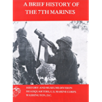 A Brief History of the 7th Marines (English Edition)