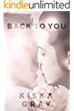 Back To You: An MM Contemporary Romance