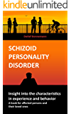 Schizoid personality disorder - Insight into the characteristics in experience and behavior: A book for affected persons and their loved ones