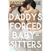 Daddy's Forced Babysitters: Pregnant Forbidden Younger Woman Taboo Older Man Explicit Romantic Age Gap Erotica Sex…