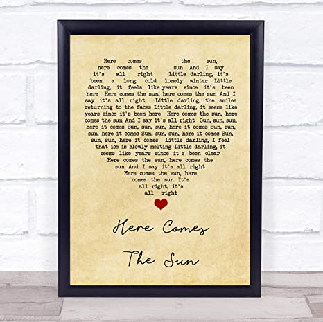 Here Comes The Sun Song Lyric Vintage Quote Print