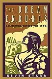 The Dream Endures: California Enters the 1940s