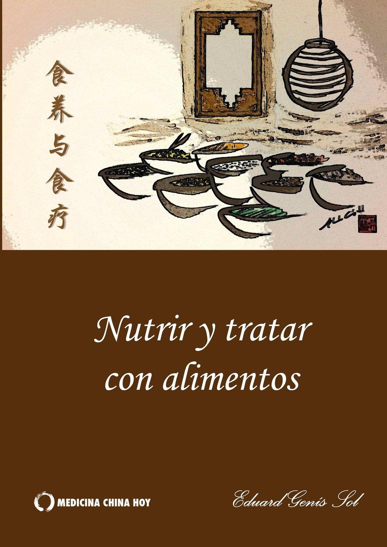 Nutrir y tratar con alimentos (Spanish Edition) ebook