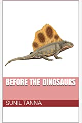 Before the Dinosaurs (The History of Life Book 1) Kindle Edition