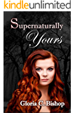 Supernaturally Yours