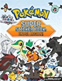 Pokémon Super Sticker Book: Unova Region! (Pokemon Pikachu Press)