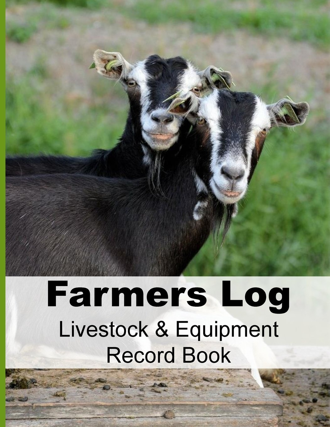 Farmers Log - Livestock & Equipment Record Book: For Busy Farmers , Ranchers and Folks That Help Them (Small Farms and Homestead Living) (Volume 8) pdf