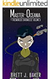 Master of Oceania (The Freeworlds Chronicles Book 2)