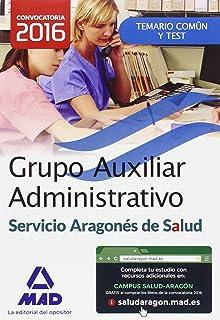 Grupo Auxiliar Administrativo del Servicio Aragonés de Salud…