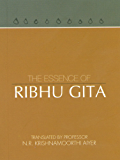 The Essence of Ribhu Gita (English Edition)