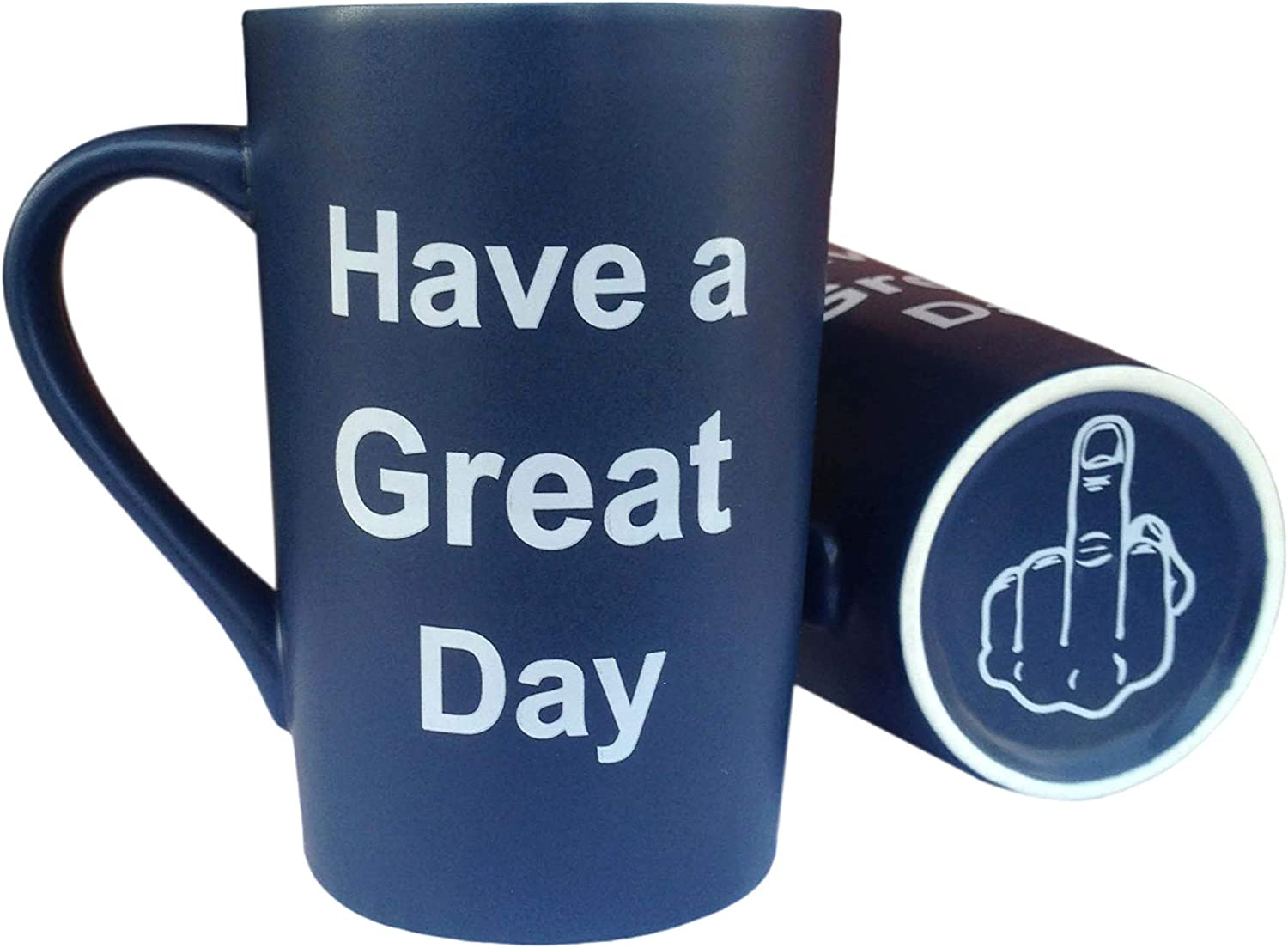 MAUAG Funny Coffee Mug Have a Great Day Cup Blue, 13 Oz