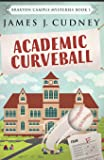 Academic Curveball (Braxton Campus Mysteries)
