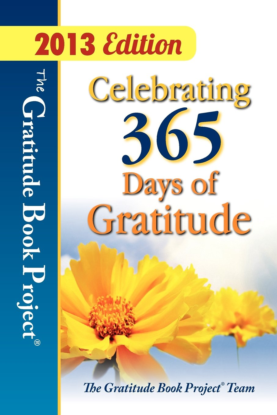 the gratitude book project celebrating 365 days of gratitude the gratitude book project celebrating 365 days of gratitude donna kozik 9780974001975 com books