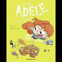 BD Mortelle Adèle, Tome 18 : Toi, je te zut ! (French Edition)