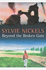 Beyond the Broken Gate (A trilogy Book 2) Kindle Edition