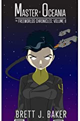 Master of Oceania (The Freeworlds Chronicles Book 2) Kindle Edition