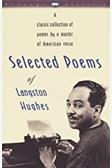 Selected Poems of Langston Hughes: A Classic Collection of Poems by a Master of American Verse (Vintage Classics) Paperback