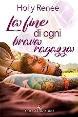 La fine di ogni brava ragazza (The Good Girls Series Vol. 1) (Italian Edition) Kindle Edition