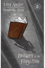Dreams of the Forgotten (Sumeria's Sons Book 3) Kindle Edition