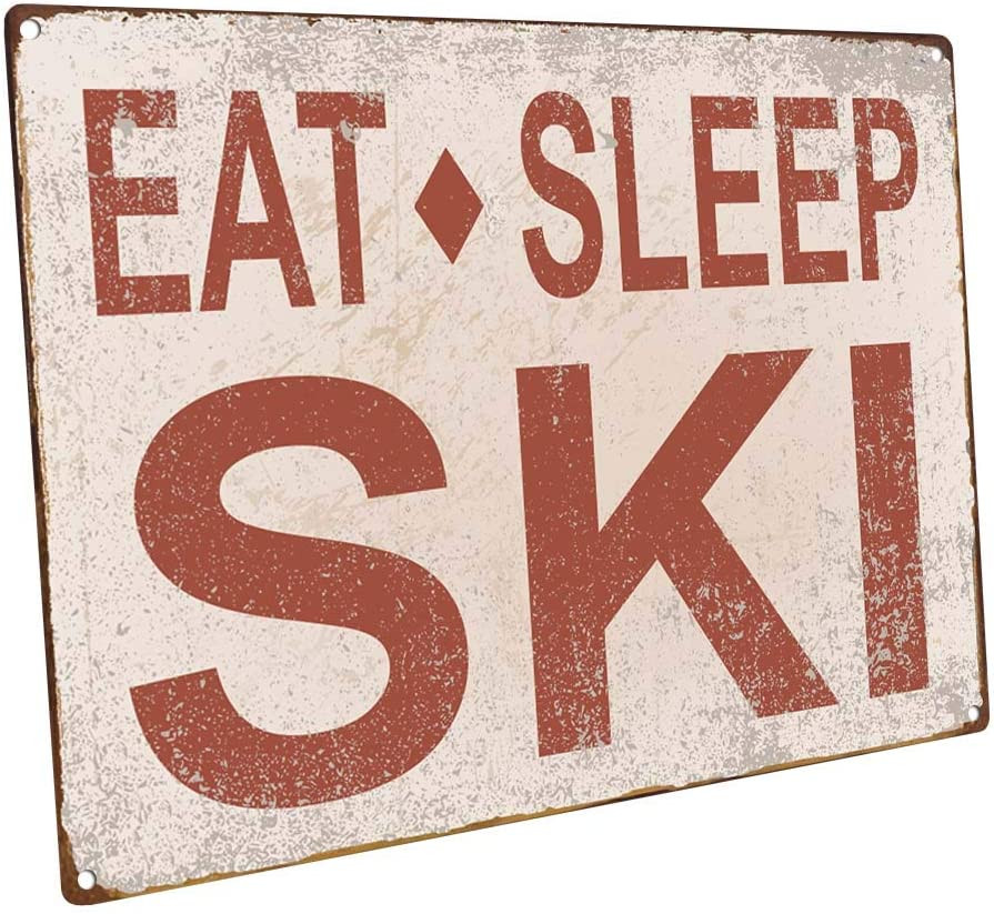 Eat Sleep Ski Metal Sign, Sport, Cabin, Lodge, Mountain