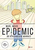 Man Made Epidemic - Die verschwiegene Wahrheit