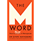 The M Word: How to thrive in menopause