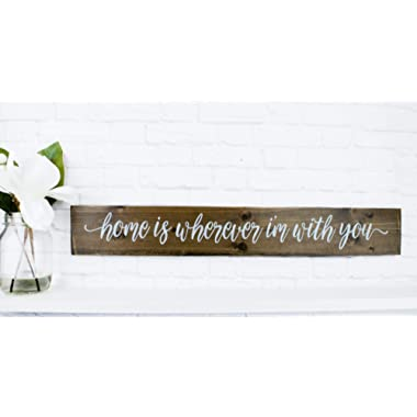 Dark Walnut Home is Wherever I Am With You Wood Sign Sayings - Inspirational Wood Rustic Wall Decor