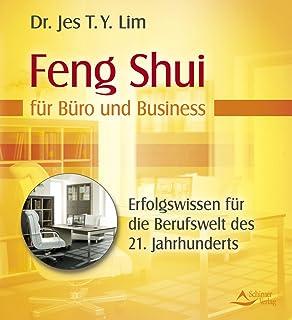 Feng Shui Für Den Beruflichen Erfolg Gestaltung Von