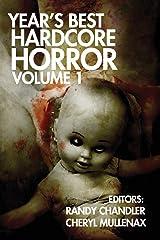 Year's Best Hardcore Horror Volume 1 Paperback