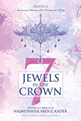 7 Jewels In The Crown (Queen 3): Awakening Women One Woman At A Time Paperback