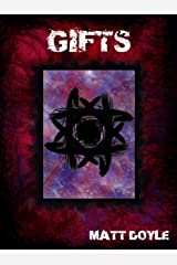 GIFTS (The Spark Form Chronicles Book 3) Kindle Edition