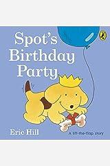 Spot's Birthday Party (Spot - Original Lift The Flap) Board book