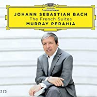 Bach, J.S.: The French Suites [2 CD]