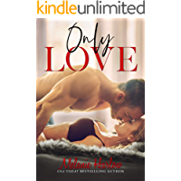 Only Love (English Edition)