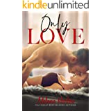 Only Love (One and Only Book 3)