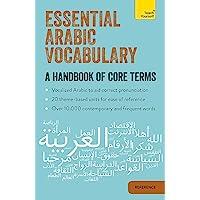 Essential Arabic Vocabulary: A Handbook of Core Terms