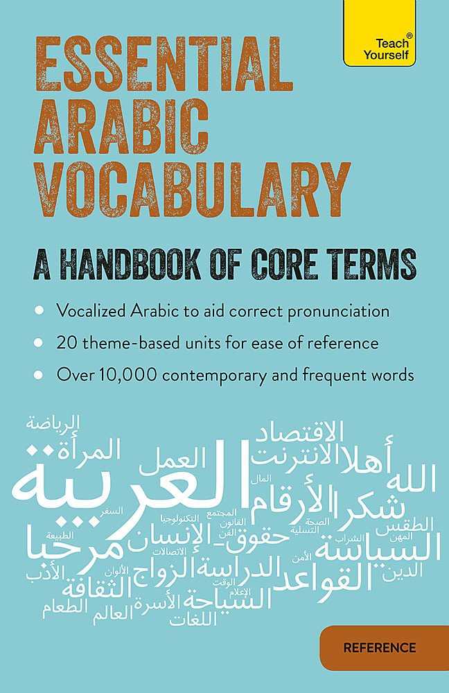 Essential Arabic Vocabulary  A Handbook Of Core Terms  Teach Yourself