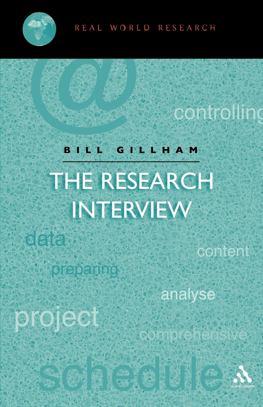 research interviewing the range of techniques a practical guide research interview real world research