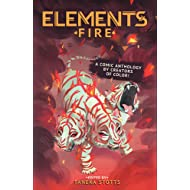 ELEMENTS: Fire - A Comic Anthology by Creators of Color!