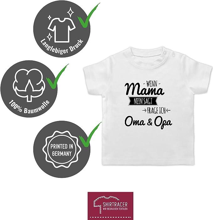 Kurzarm Baby-Shirt f/ür Jungen und M/ädchen schwarz Shirtracer Spr/üche Baby Wenn Papa Nein SAGT Frage ich den Opa