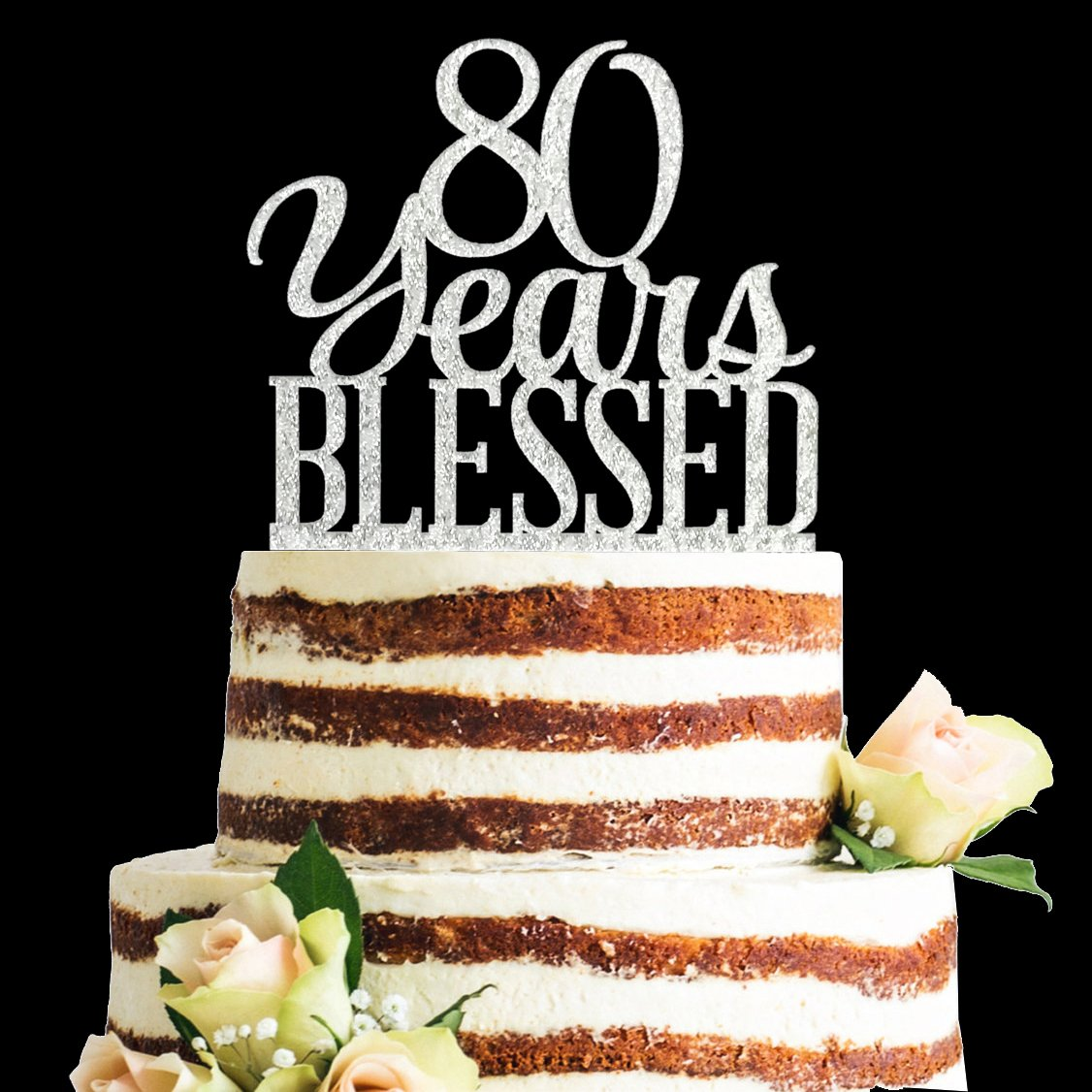 Glitter Silver Acrylic 80 Years Blessed Cake Topper, 80th Birthday Anniversary Party Decorations (80, Silver)