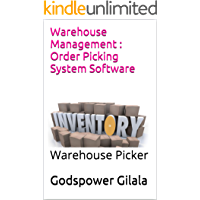 Warehouse Management : Order Picking System Software: Warehouse Picker