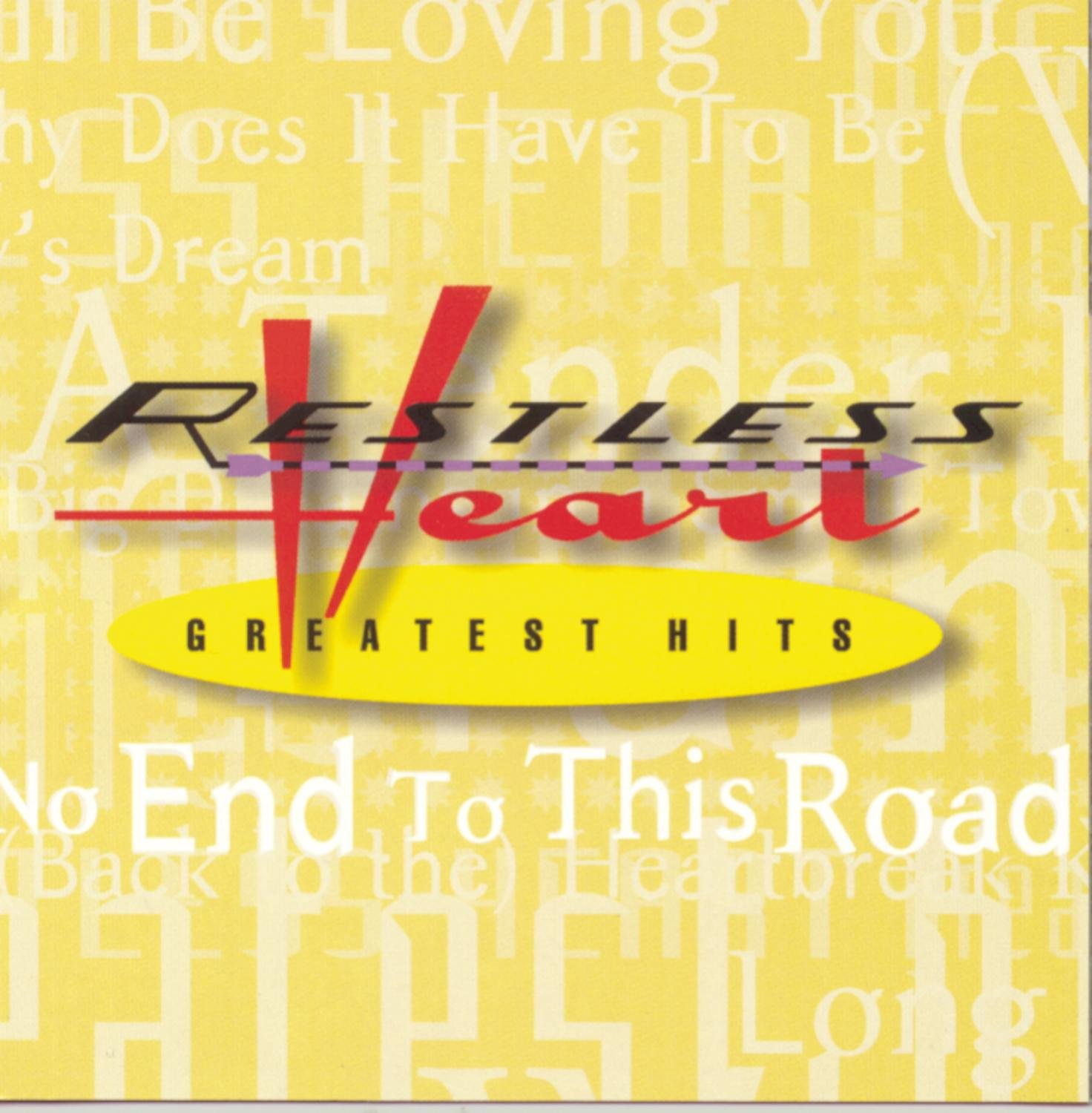 Restless Heart - Greatest Hits
