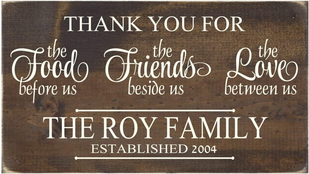 Personalized Christian Plaque Wood Sign Wall Decor - Thank You for The Food Before Us The Friends Beside Us The Love Between US - 4 x 12 Inch Wall Art Decor
