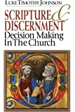Scripture and Discernment: Decision Making in the Church
