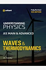 Understanding Physics for JEE Main & Advanced  Waves & Thermodynamics Paperback