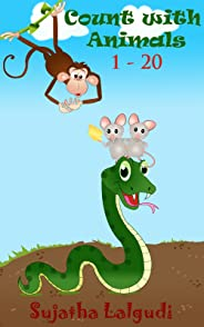 Childrens book : Count with Animals (1 - 20)  A Counting Picture book for Children: Learn to count numbers (1-20): baby coun